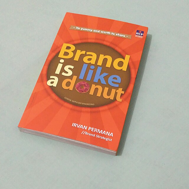 Brand is Like a Donut (by Irvan Permana)