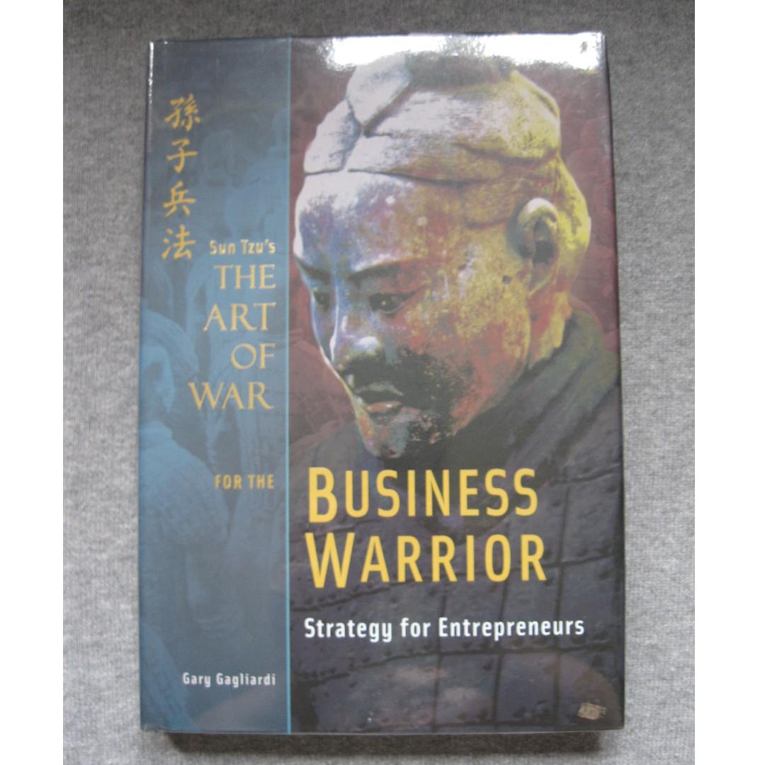 Business Warrior: Strategy for Entrepreneurs by Gary Gagliardi