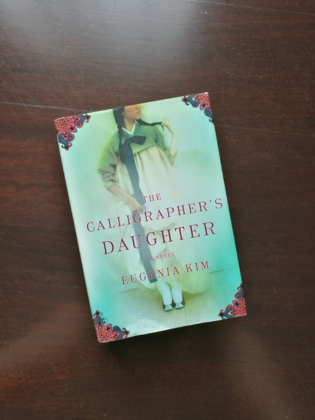 The Calligrapher's Daughter (Hardcover) by Eugenia Kim