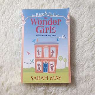The rise And The Fall Of The Wonder Girls by Sarah May