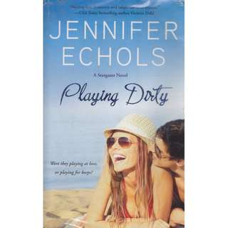 """Playing Dirty"" by Jennifer Echolss"