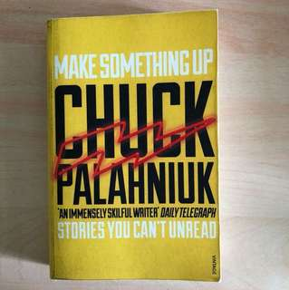 chuck palahniuk make something up