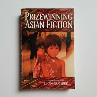 Prize Winning Asian Fiction by Leon Comber