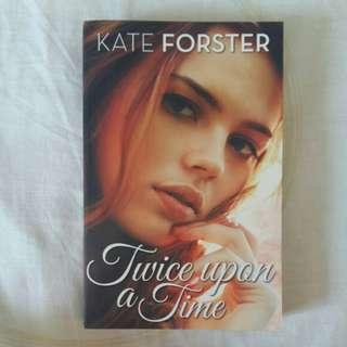 《Twice Upon A Time》Kate Forster