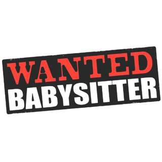 LOOKING FOR BABYSITTER