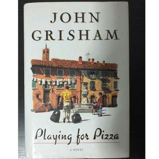 Playing for Pizza by John Grisham (Hardcover )
