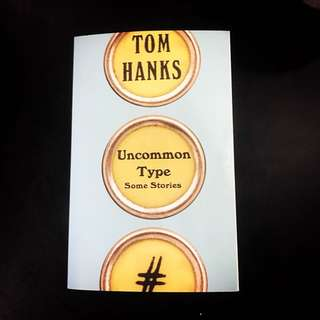 Uncommon Type | Some Stories by Tom Hanks