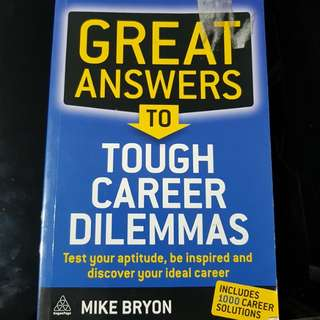 Great Answers to Tough Career Dilemmas