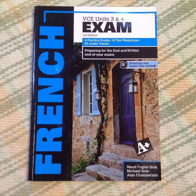 A+ FRENCH VCE Units 3&4 Exam Guide