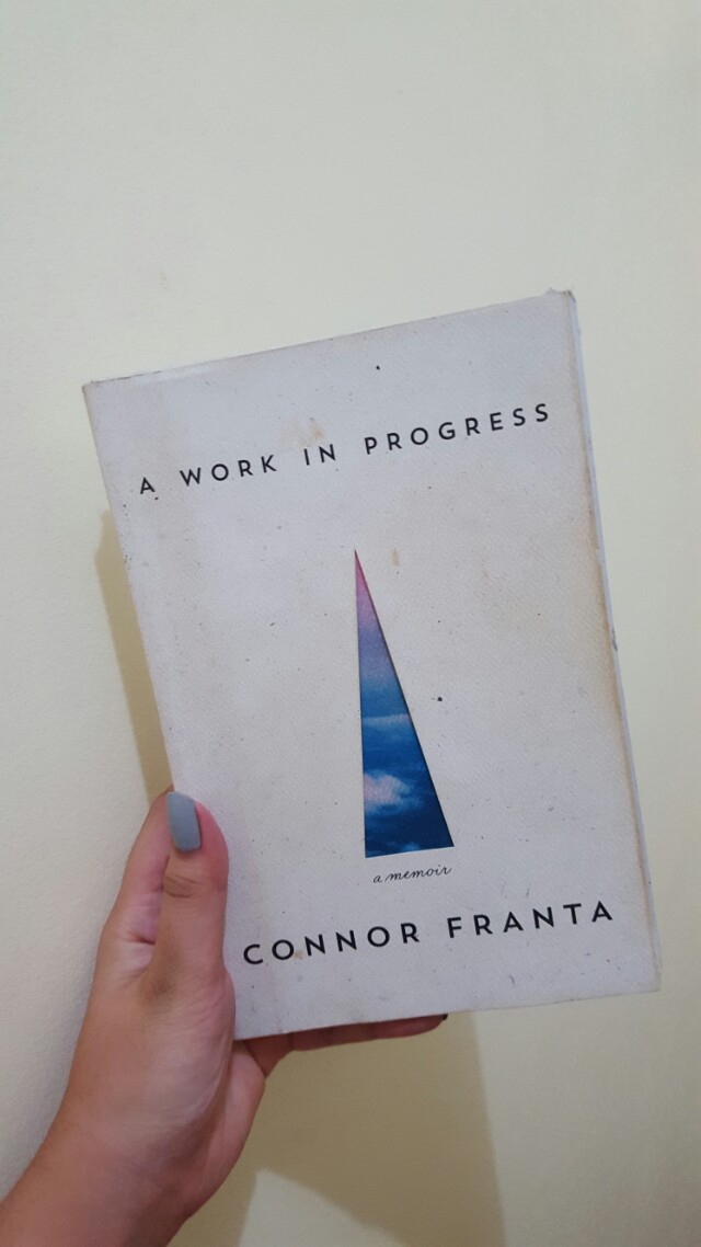 A Work In Progress by Connor Franta