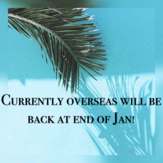 Overseas atm! Back end of Jan