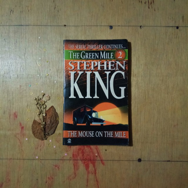 The Green Mile (Part 2) by Stephen King