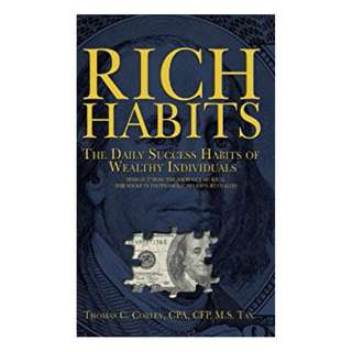 Rich Habits: The Daily Success Habits of Wealthy Individuals BY Thomas Corley
