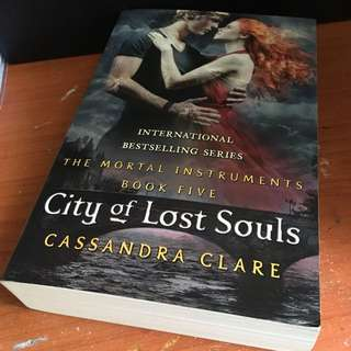 The Mortal Instruments - City of Lost Souls (Book Five), Cassandra Clare