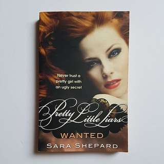 Pretty Little Liars: Wanted (Book 8) by Sara Shepard