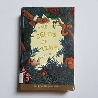 The Seeds of Time by Shamini Flint (Book one of The Animal Talkers)
