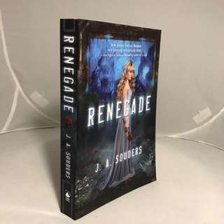Renegade by J.A Souders