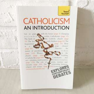 Catholicism: An Introduction : A comprehensive guide to the history, beliefs and practices of the Catholic faith