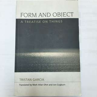 Form And Object By Tristan Garcia