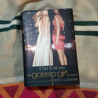 It Had To Be You (Gossip Girl series) by Cecily Von Ziegesar