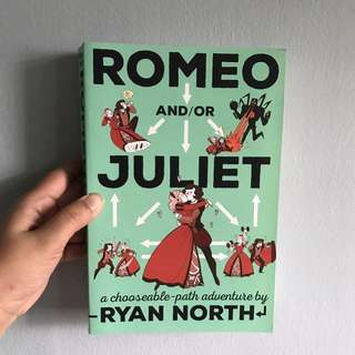 Romeo &/or juliet by ryan north