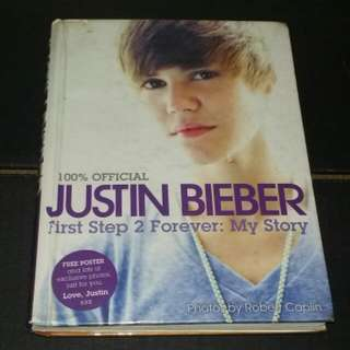 Official Justin Bieber First Step 2 Forever My Story Hardbound Book