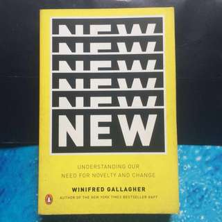 New understanding the need for novelty and change by winifred gallagher