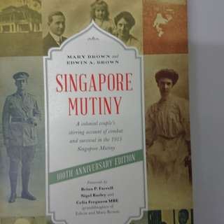 [BN] Singapore Mutiny: A colonial couple's account of combat and survival in the 1915 Singapore Mutiny