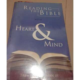 Reading the Bible with Heart and Mind by Tremper Longman III