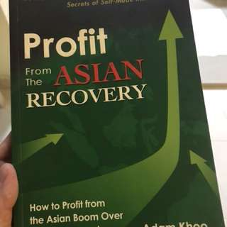 Profit from the Asian Recovery - Adam Khoo