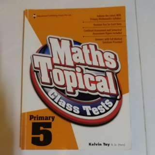 Maths Topical Class Tests - Primary 5