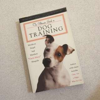 THE ULTIMATE GUIDE FOR DOG TRIANING
