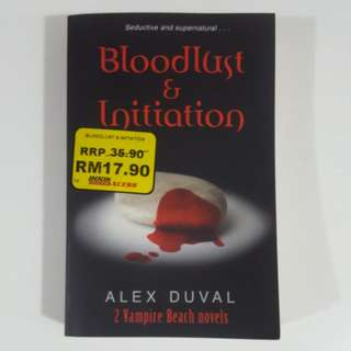 Bloodlust & Initiation (Book 1 & 2) by Alex Duval