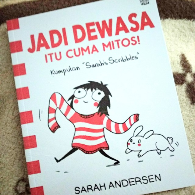 Adulthood is a Myth! Sarah Andersen's Scribbles Collection (ver Bahasa Indonesia)