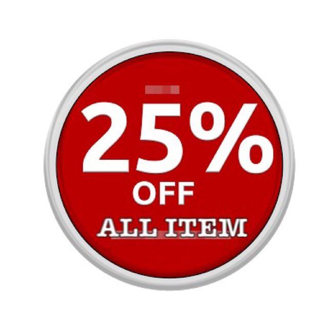 Discount 25 % (all item)