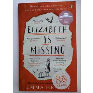 Elizabeth Is Missing: A Novel (Emma Healey)