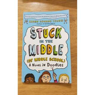Stuck in the Middle (of Middle School) : A Novel in Doodles