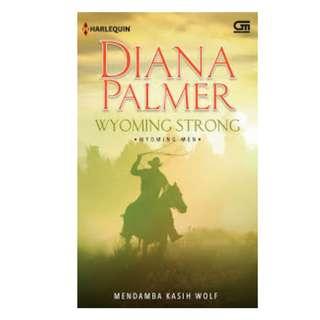 Ebook Mendamba Kasih Wolf (Wyoming Strong) - Diana Palmer