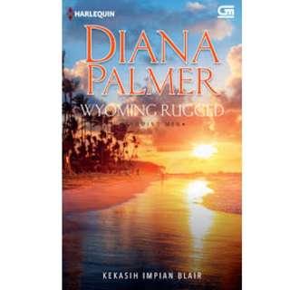 Ebook Kekasih Impian Blair (Wyoming Rugged) - Diana Palmer