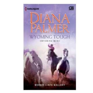 Ebook Meraih Cinta Mallory (Wyoming Tough) - Diana Palmer