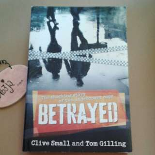 BETRAYED- the shocking story of two under cover cops.