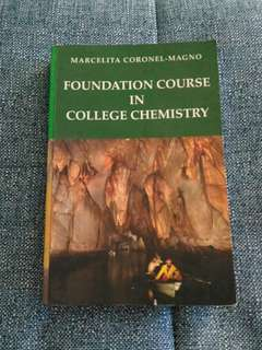 Foundation Course in College Chemistry