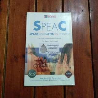 SPEAC: Speak and Listen in Context