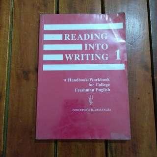 Reading Into Writing 1: A Handbook-Workbook for College Freshman English