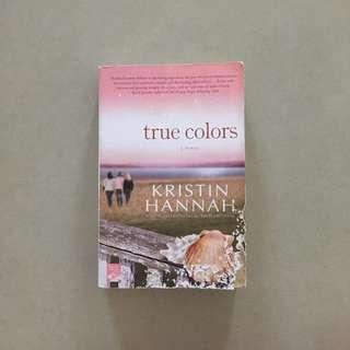 True Colors by Kristin Hannah