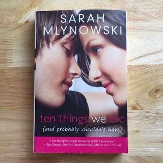 10 Things We Did by Sarah Mlynowski