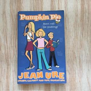 Pumpkin pie: don't call me pudding by jean ure