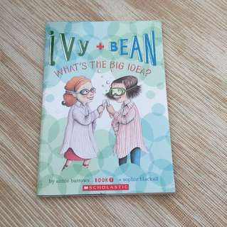 Ivy and bean : what's the big idea? By Annie barrows