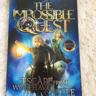 """""""The impossible quest"""""""