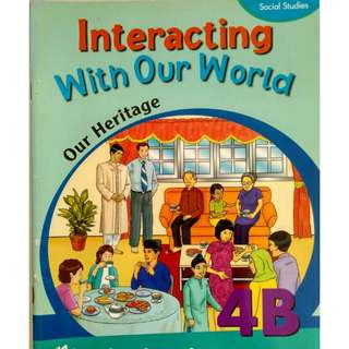 Interacting With Our World 4B Social Studies Textbook